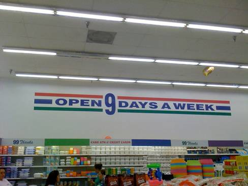 OPEN 9 days a week