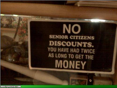 No senior Discounts sign